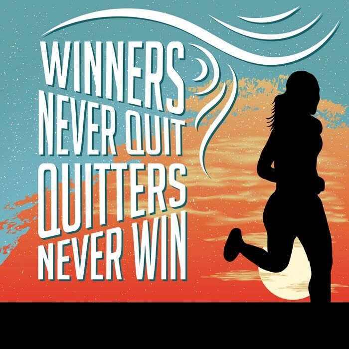 Creative: silhouette of a running woman with reason and message as: Winners never quit and quitters never win
